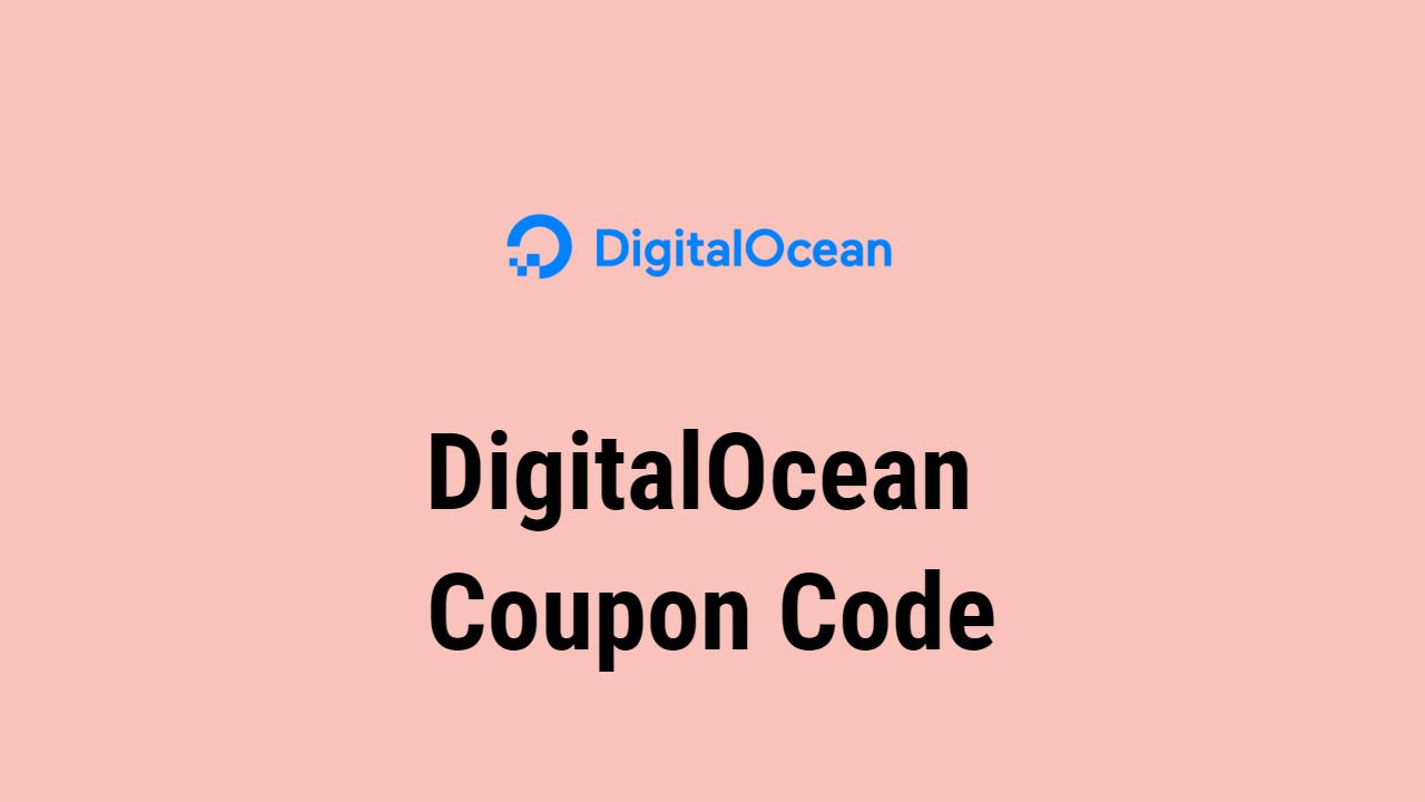 DigitalOcean Coupon Code