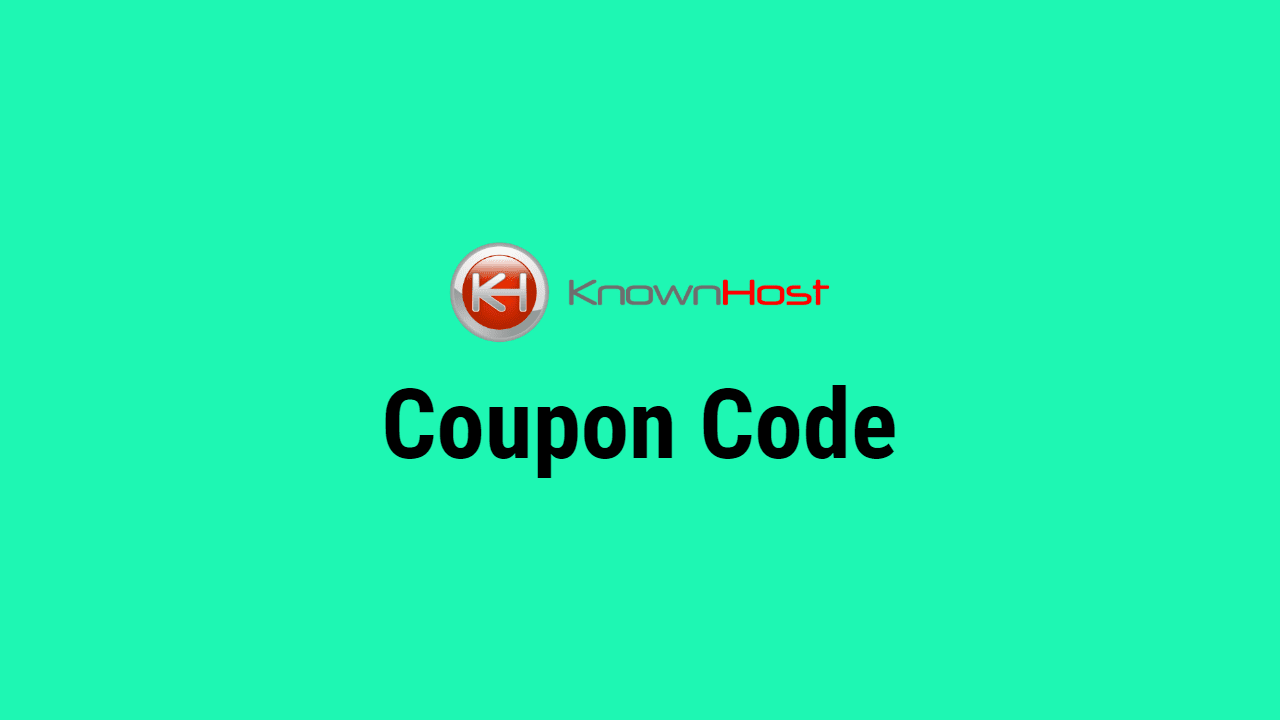 KnownHost Coupon Code