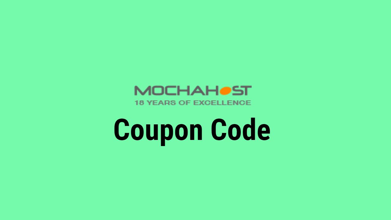 MochaHost Coupon Code